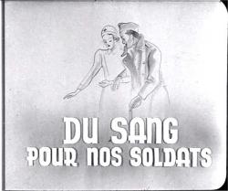 du sang pour nos soldats