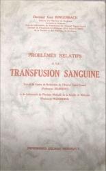 problèmes relatifs à la transfusion sanguine