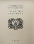 ouvrage de luxe édité en l'honneur du 5ème Congrès international de la Transfusion Sanguine en 1954